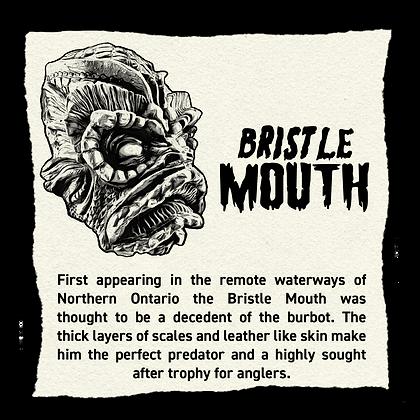 Bristle Mouth