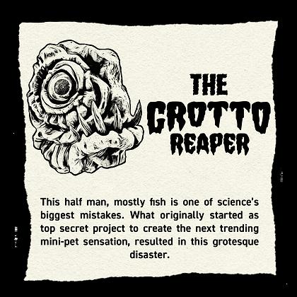 The Grotto Reaper