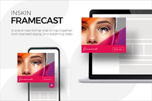 Inskin introduces unique branded video offering, Framecast