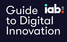 IAB Guide to Digital Innovation