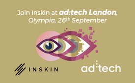 Join Inskin at ad:tech London where we'll be presenting our latest research