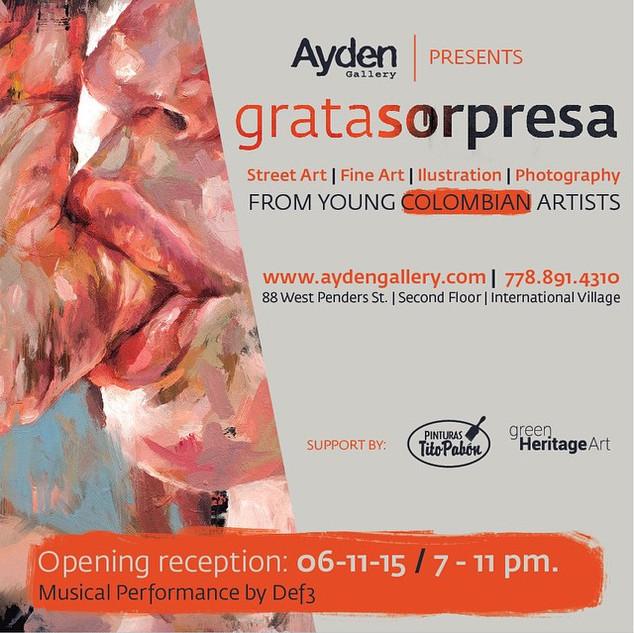 Grata Sorpresa en Ayden Gallery Vancouve