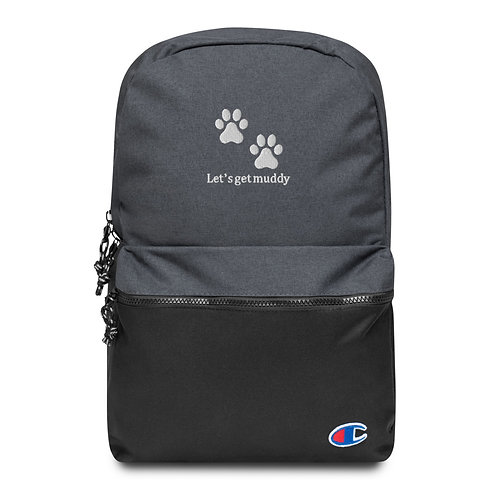Let's get muddy Embroidered Champion Backpack