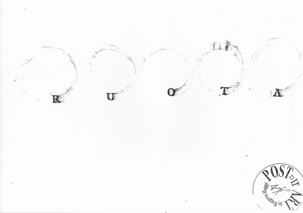 Ruggero Maggi - RUOTA, inchiostro (timbro) su cartoncino, f.to cm.21x29,7 (A4), 2018