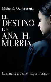 El destino de Ana H Murria DIGITAL.jpg