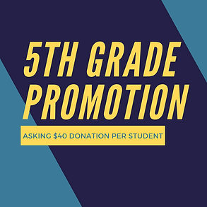 5th Grade Promotion Fund
