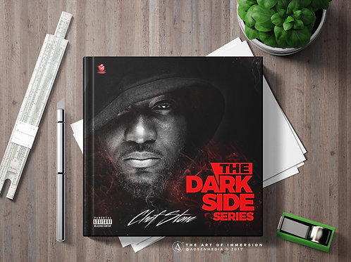 The Dark Side Series Album by Chef Stone (Hard Cover)