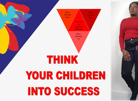 THINK YOUR CHILDREN INTO SUCCESS
