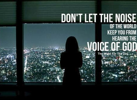 Listen to the still small voice that says do this, but don't do that…