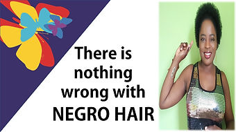 There is nothing wrong with negro hair.jpg