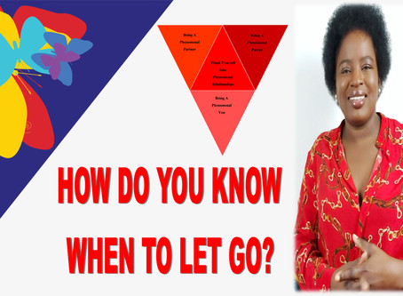 HOW DO YOU KNOW WHEN TO LET GO?