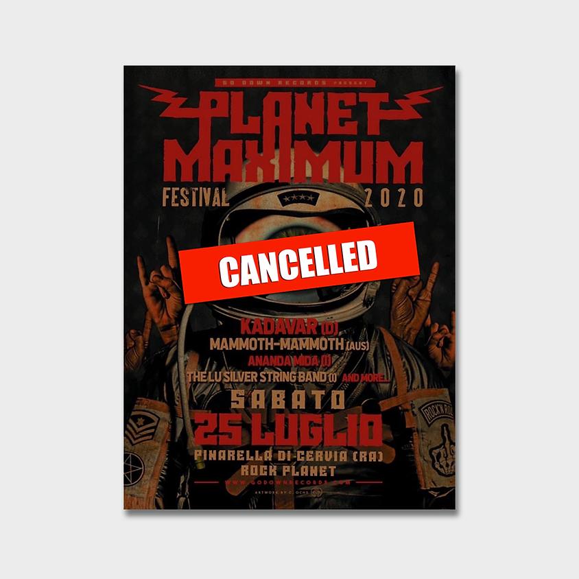 Planet Maximum Festival 2020  !!CANCELLED!!