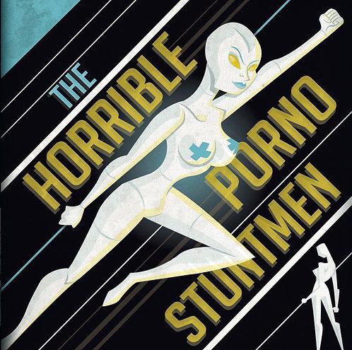 THE HORRIBLE PORNO STUNTMEN -  The Horrible Porno Stuntmen
