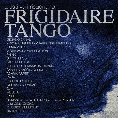 VARIOUS ARTISTS - Artisti Vari Risuonano i Frigidaire Tango