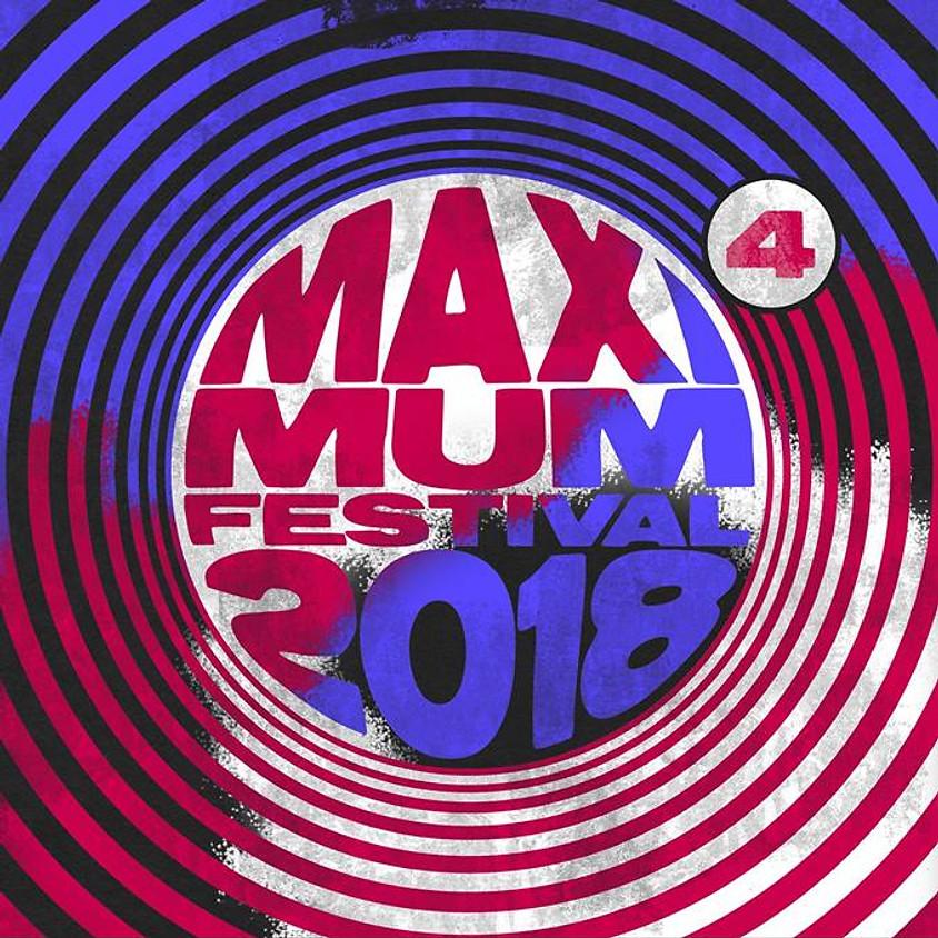Maximum Festival 2018 #4