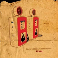 GRAND SOUND HEROES - Fuel