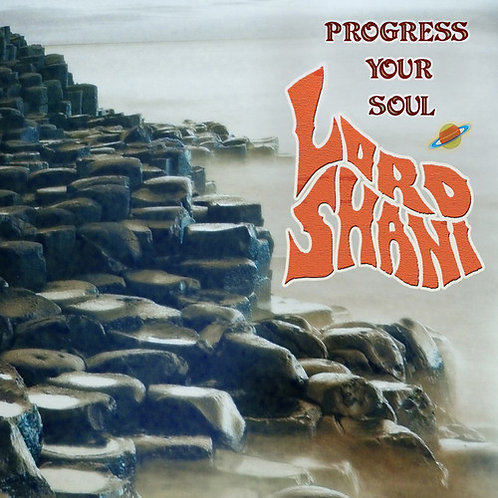 LORD SHANI - Progress Your Soul