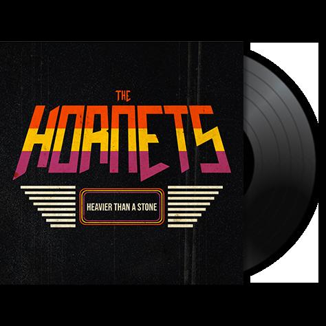 THE HORNETS - Heavier Than A Stone
