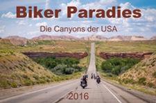 Biker Paradies - Die Canyons der USA - Planer und Kalender