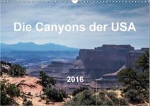 Die Canyons der USA - Kalender und Planer DIN A2 A3 A4 A5