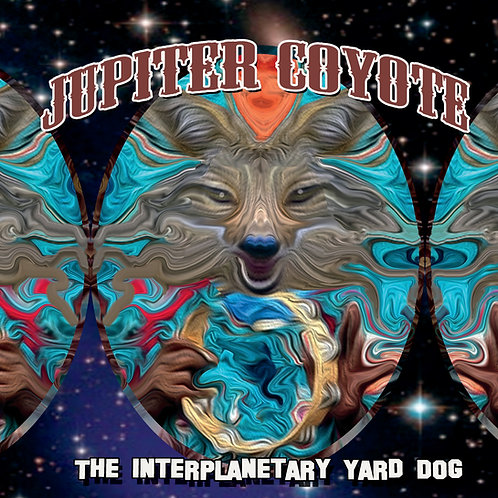 "Jupiter Coyote 12"" Vinyl Record- The Interplanetary Yard Dog"