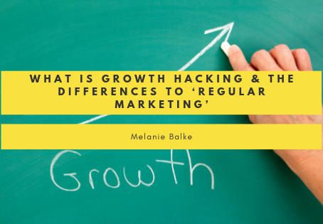 What is Growth Hacking & The Differences To 'Regular Marketing'