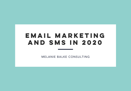 Email Marketing and SMS in 2020