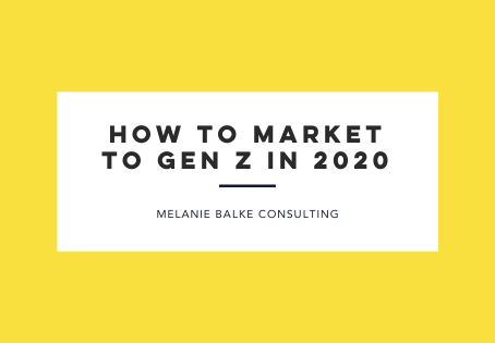 How to Market to Gen Z in 2020