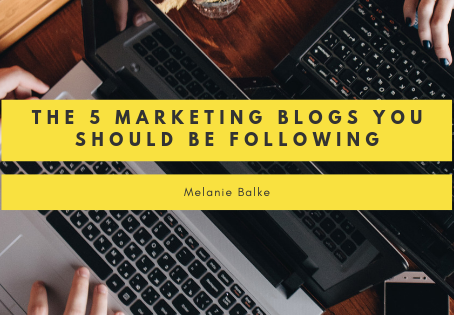 The 5 Marketing Blogs You Should Be Following