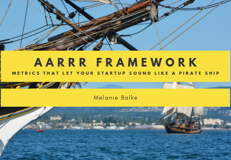 AARRR Framework- Metrics That Let Your StartUp Sound Like A Pirate Ship