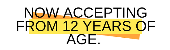 Now accepting from 12 years of age..png