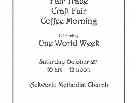 Fair Trade Craft Fair Coffee Morning - Saturday 21st October 10am to 12 noon