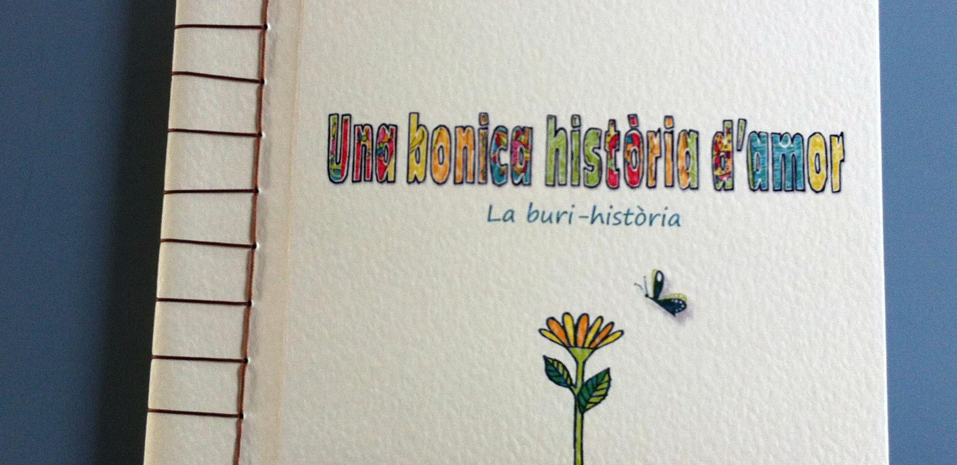 """""""Una bonica història d'amor, la buri-història"""""""