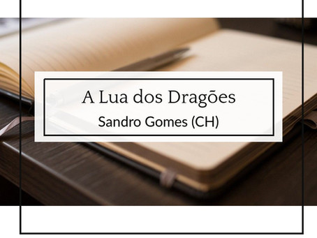 A Lua dos Dragões