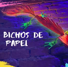 BICHOS DE PAPEL