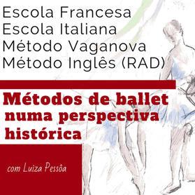 MÉTODOS DE BALLET NUMA PERSPECTIVA HISTÓRICA