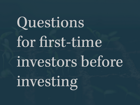 Questions first-time investors should ask before investing