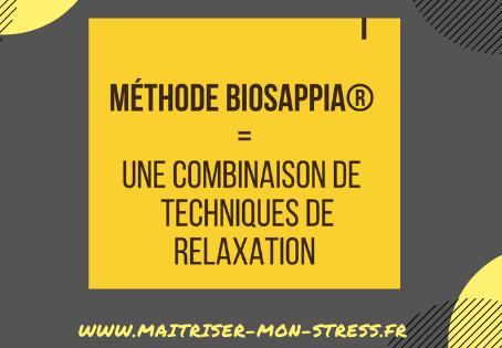 Méthode Biosappia® = Une combinaison de techniques de relaxation