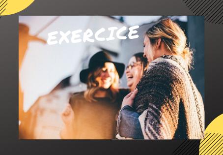 [EXERCICE] Qu'ai-je de positif ?