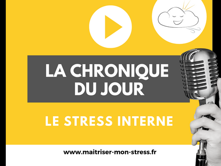 [AUDIO EN LIGNE : LE STRESS INTERNE 🤷‍♀‍  ]