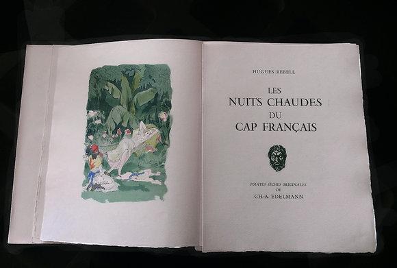 REBELL Hugues. Les Nuits chaudes du Cap Français. 1936.