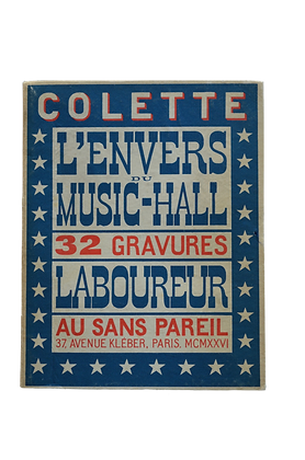 COLETTE. LABOUREUR Jean-Emile. L'Envers du Music-hall