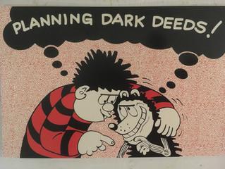 Planning Dark Deeds...