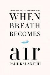 Whe Breath becomes air