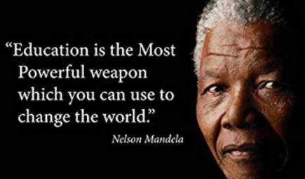 Education: The most powerful weapon to change the world