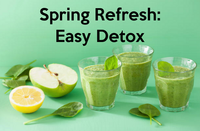 Spring Refresh: Easy Detox