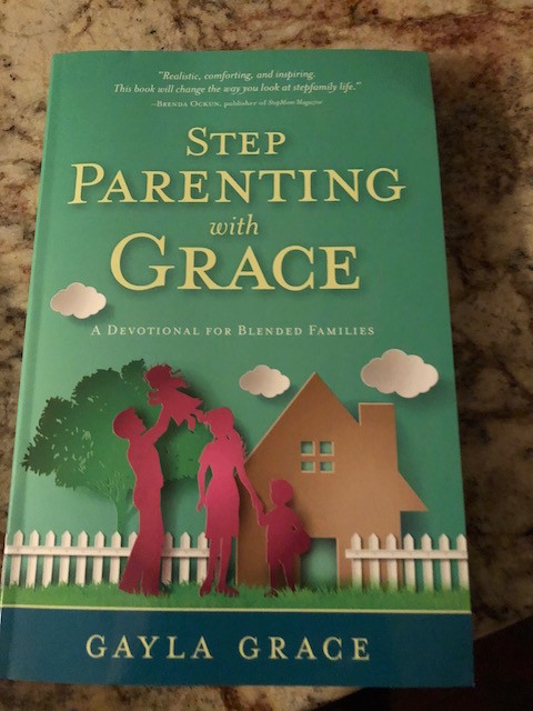 """An Interview with Gayla Grace, Author of """"Stepparenting with Grace"""""""