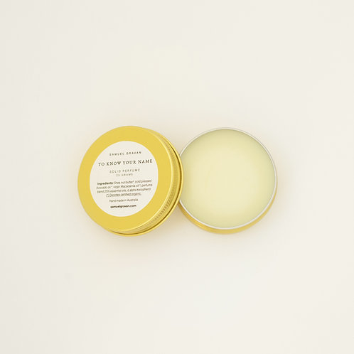 To Know Your Name | Solid Perfume (25g)