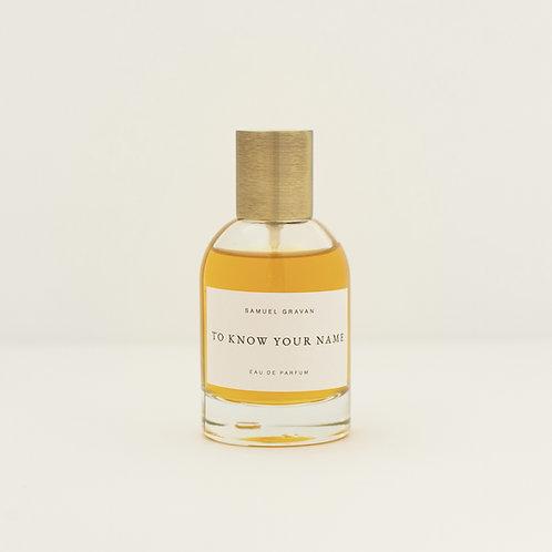 To Know Your Name | Eau de Parfum (50ml)