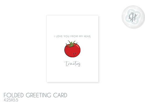 Tomatoes Love Card
